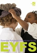 Essential Policies and Procedures for the EYFS cover
