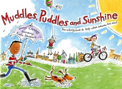 'Muddles, Puddles and Sunshine' by Diana Crossley